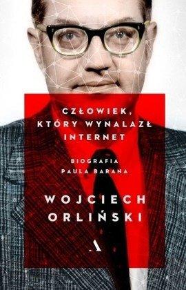 Człowiek, który wynalazł internet