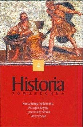 Konsolidacja hellenizmu. Początki Rzymu i przemiany świata klasycznego