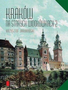 Kraków na starych widokówkach 2
