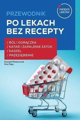 Przewodnik po lekach bez recepty cz. 1