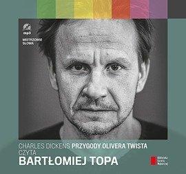 """""""Przygody Olivera Twista"""" Charles Dickens czyta Bartłomiej Topa"""
