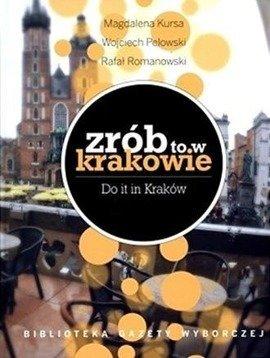 Zrób to w Krakowie - Do it in Kraków